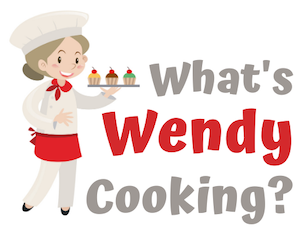 What's Wendy Cooking?